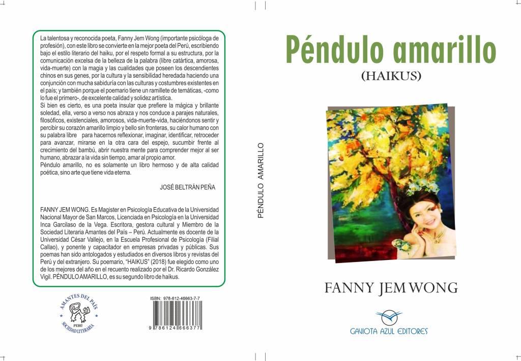 """PÉNDULO AMARILLO"" HAIKUS"" (2)  POR FANNY JEM WONG."